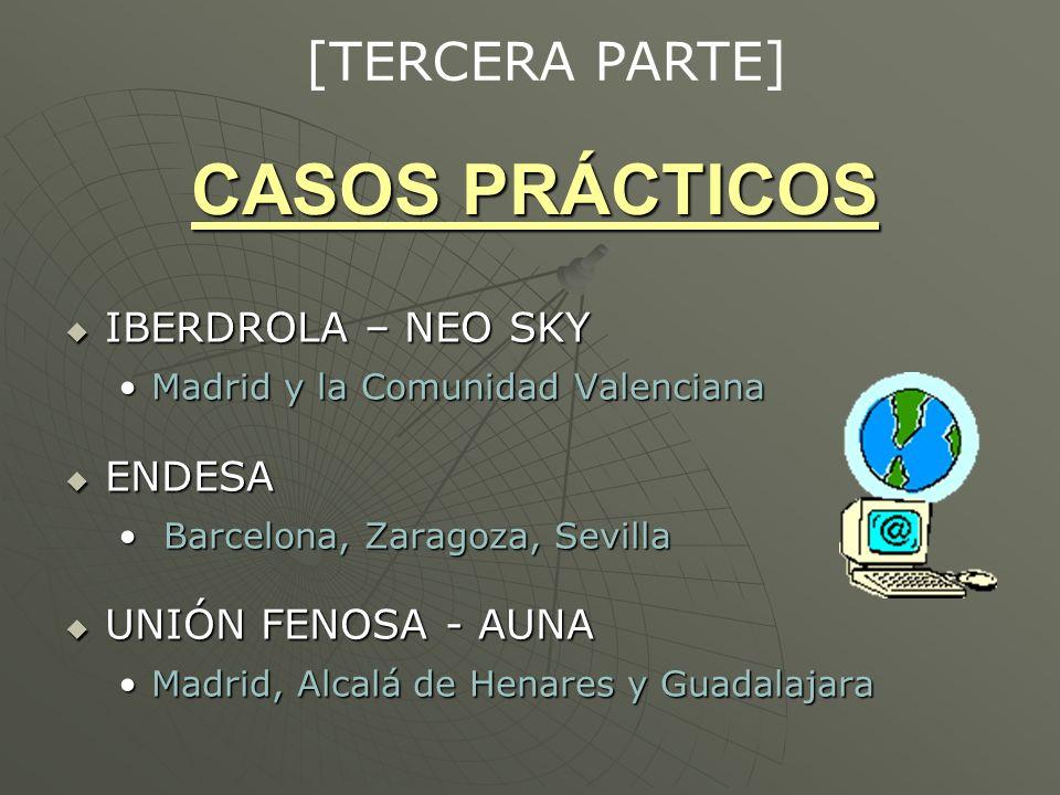 CASOS PRÁCTICOS [TERCERA PARTE] IBERDROLA – NEO SKY ENDESA